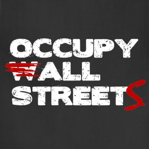 Occupy All Streets Shirt - On Sale Today! - Adjustable Apron