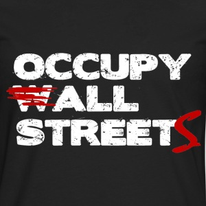 Occupy All Streets Shirt - On Sale Today! - Men's Premium Long Sleeve T-Shirt