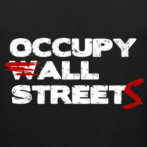 Occupy All Streets Shirt - On Sale Today! - Men's Premium Tank