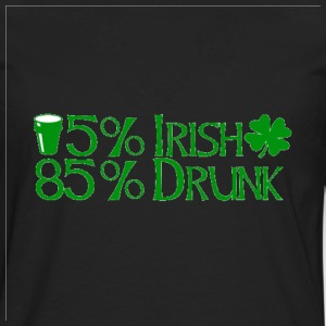 15% Irish 85% drunk - Men's Premium Long Sleeve T-Shirt