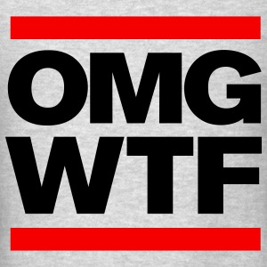 OMG WTF Crewneck Sweatshirt - Men's T-Shirt