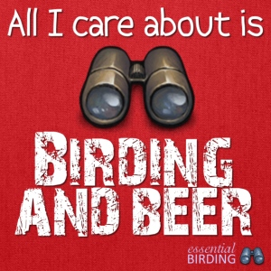 All I Care About is Birding and Beer - Tote Bag