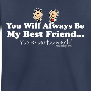 My Best Friend Knows - Toddler Premium T-Shirt