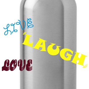 Live Laugh Love Zip Hoodies/Jackets - Water Bottle