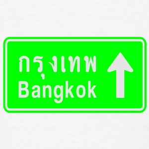 Bangkok, Thailand / Highway Road Traffic Sign - Men's T-Shirt