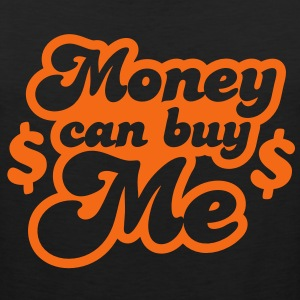 money can buy me with dollar $ signs Long Sleeve Shirts - Men's Premium Tank