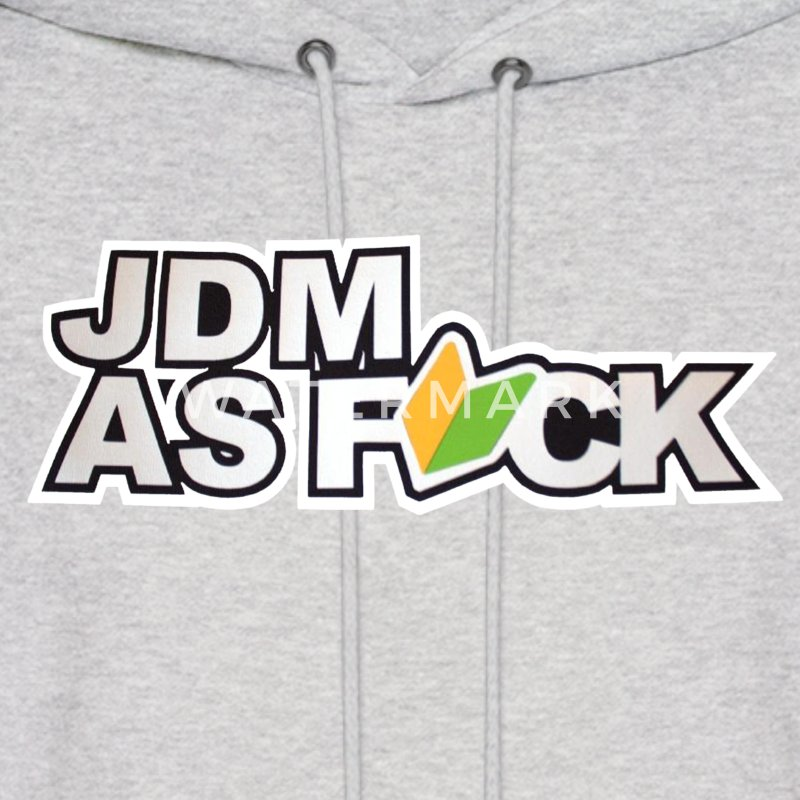JDM AS FUCK T-Shirts & Hoodies & Sweatshirts Hoodies - Men's Hoodie