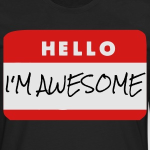 Hello, I'm Awesome T-Shirts - Men's Premium Long Sleeve T-Shirt
