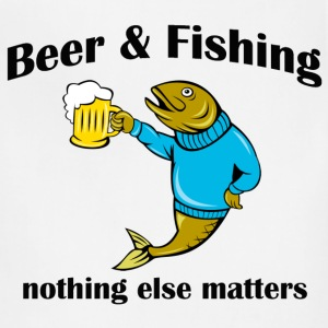 beer and fishing nothing else matters - Adjustable Apron