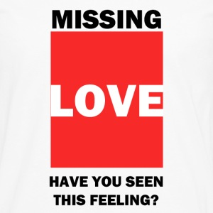 Anyone Missing Love ? Hoodies - Men's Premium Long Sleeve T-Shirt