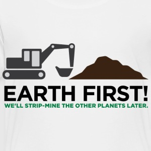 Earth First 2 (dd) Kids' Shirts - Toddler Premium T-Shirt