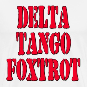 DTF Delta Tango Foxtrot / Down To Fuck Hoodies - Men's Premium T-Shirt