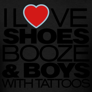 I LOVE SHOES BOOZE & BOYS WITH TATTOOS Hoodies - Men's T-Shirt