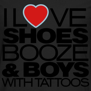 I LOVE SHOES BOOZE & BOYS WITH TATTOOS Women's T-Shirts - Men's Premium Long Sleeve T-Shirt