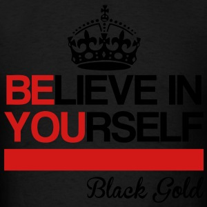 Believe In Yourself Hoodies - Men's T-Shirt