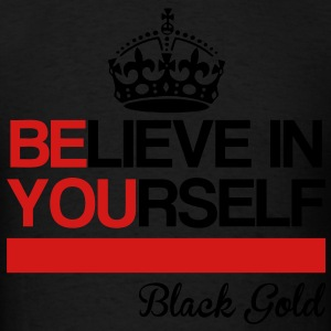 Believe In Yourself Long Sleeve Shirts - Men's T-Shirt