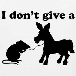 I DON'T GIVE A DONKEY ASS T-Shirts - Men's Premium Tank