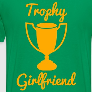 NEW trophy girlfriend Hoodies - Men's Premium T-Shirt