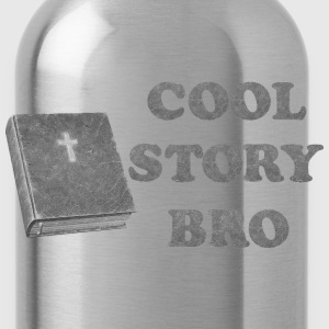 cool story bro - Water Bottle