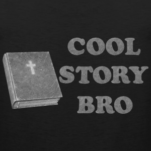 cool story bro - Men's Premium Tank