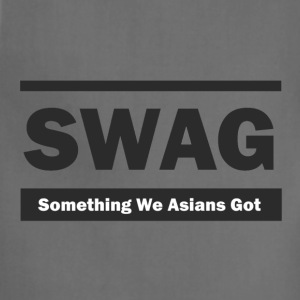 SWAG Something We Asians Got Hoodie - Adjustable Apron