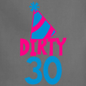 BIRTHDAY 30 DIRTY THIRTY with a party HAT Women's T-Shirts - Adjustable Apron