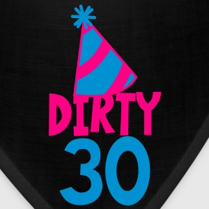 BIRTHDAY 30 DIRTY THIRTY with a party HAT Women's T-Shirts - Bandana