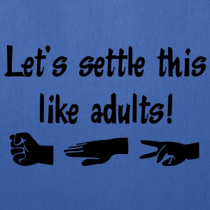 Let's settle this like adults! Rock-paper-scissors Sweatshirts - Tote Bag
