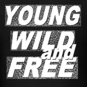 Young Wild & Free Hoodies - Men's T-Shirt