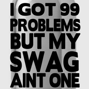 I GOT 99 PROBLEMS BUT MY SWAG AIN'T ONE - Water Bottle