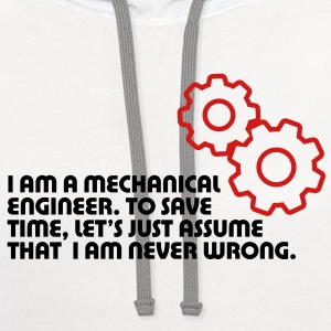 I Am A Mechanical Engineer 5 (2c)++ Women's T-Shirts - Contrast Hoodie