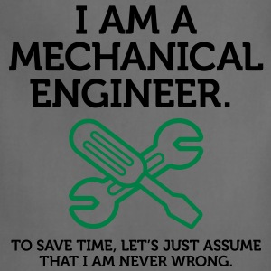 I Am A Mechanical Engineer 2 (2c)++ T-Shirts - Adjustable Apron