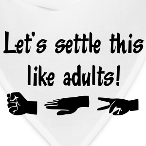 Let's settle this like adults! Rock-paper-scissors - Bandana