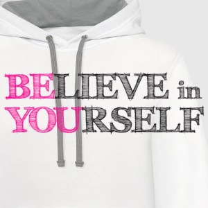 BElieve in YOUrself Buttons - Contrast Hoodie
