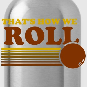 we_roll T-Shirts - Water Bottle