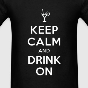 Keep Calm and Drink On Crewneck - Men's T-Shirt
