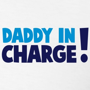 DADDY IN CHARGE! Polo Shirts - Men's T-Shirt