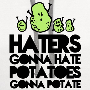 haters gonna hate, potatoes gonna potate Kids' Shirts - Contrast Hoodie