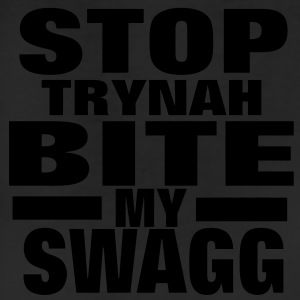 STOP TRYNAH BIT MY SWAGG T-Shirts - Leggings