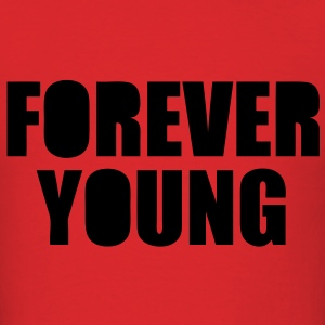 Forever Young Hoodies - stayflyclothing.com  - Men's T-Shirt