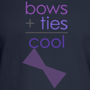 bows ties are cool Women's T-Shirts - Men's Long Sleeve T-Shirt