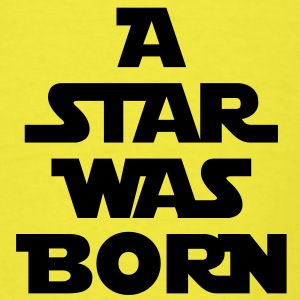 A Star Was Born - Men's T-Shirt