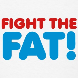 fight the fat! Buttons - Men's T-Shirt