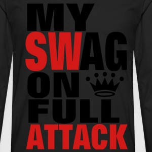 MY SWAG ON FULL ATTACK - Men's Premium Long Sleeve T-Shirt