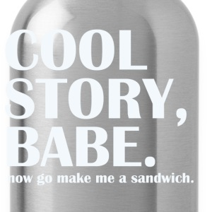 cool story babe - Water Bottle