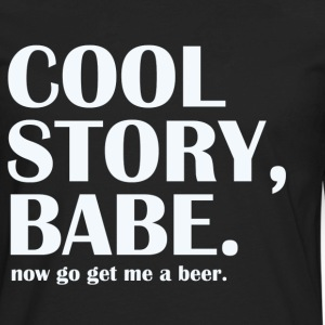 cool story babe - Men's Premium Long Sleeve T-Shirt