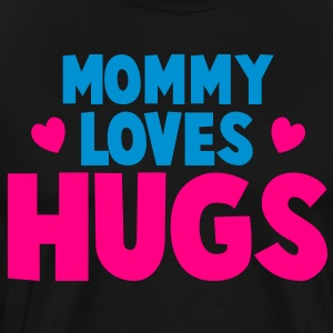 MOMMY LOVES HUGS! with love hearts Long Sleeve Shirts - Men's Premium T-Shirt