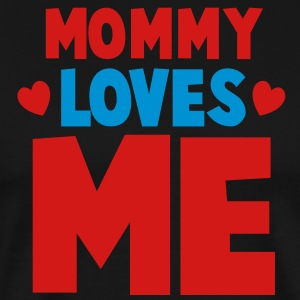 MOMMY loves ME! with little hearts Long Sleeve Shirts - Men's Premium T-Shirt