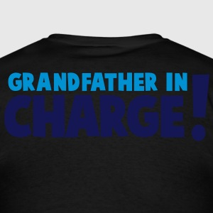 GRANDFATHER IN CHARGE! Hoodies - Men's T-Shirt