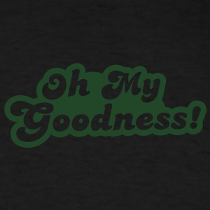 oh my goodness! Baby Bodysuits - Men's T-Shirt